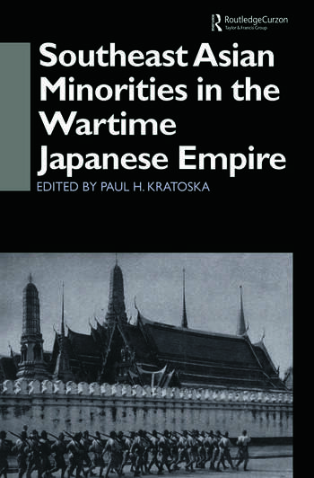 Southeast Asian Minorities in the Wartime Japanese Empire book cover