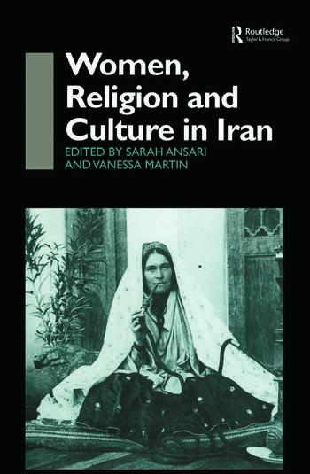 Women, Religion and Culture in Iran book cover