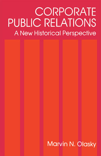 Corporate Public Relations A New Historical Perspective book cover
