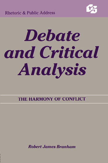 Debate and Critical Analysis The Harmony of Conflict book cover