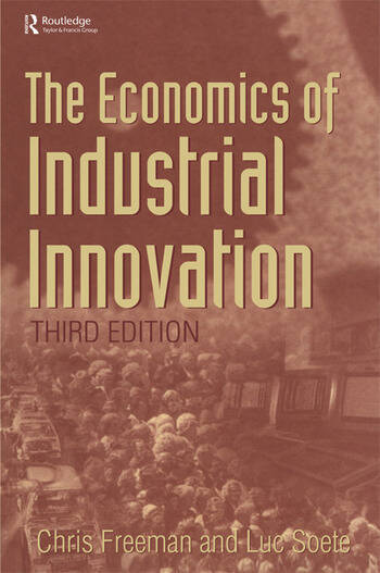 The Economics of Industrial Innovation book cover