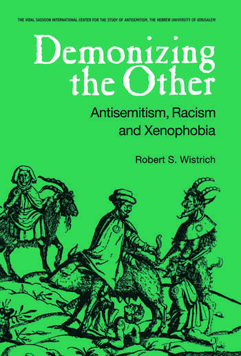 Demonizing the Other Antisemitism, Racism and Xenophobia book cover