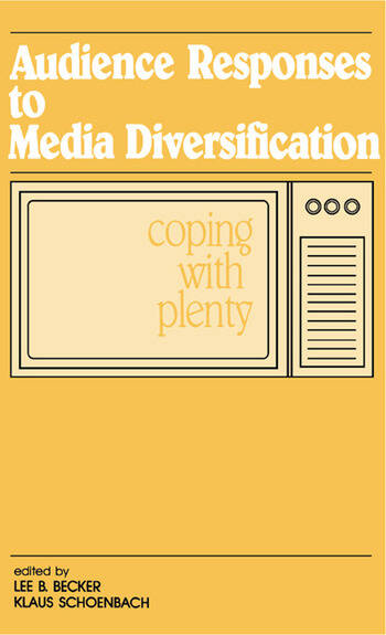 Audience Responses To Media Diversification Coping With Plenty book cover