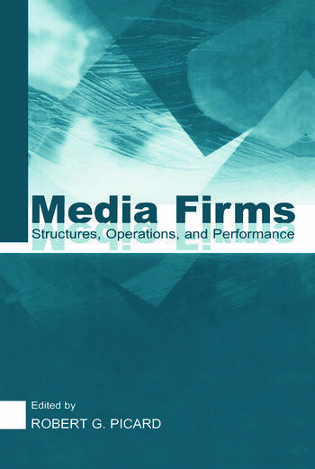 Media Firms Structures, Operations, and Performance book cover