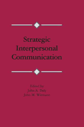 Strategic Interpersonal Communication book cover