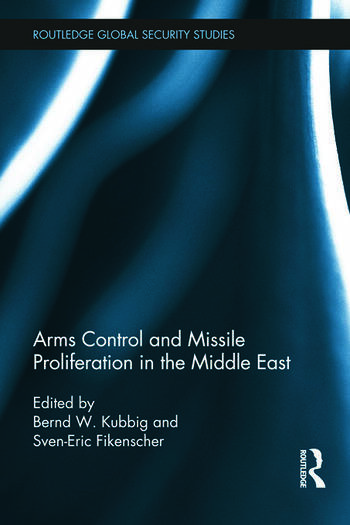 Arms Control and Missile Proliferation in the Middle East book cover