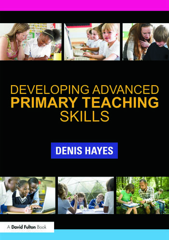 Developing Advanced Primary Teaching Skills book cover