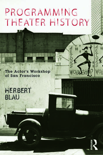 Programming Theater History The Actor's Workshop of San Francisco book cover