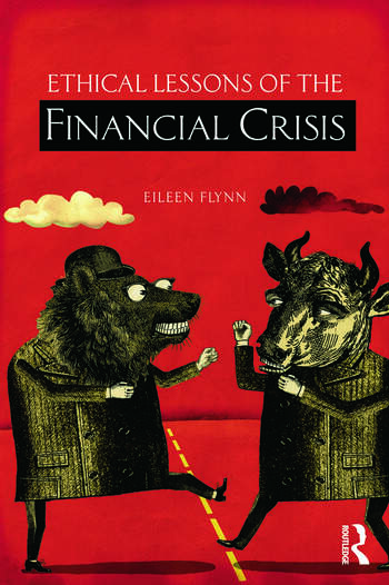 Ethical Lessons of the Financial Crisis book cover