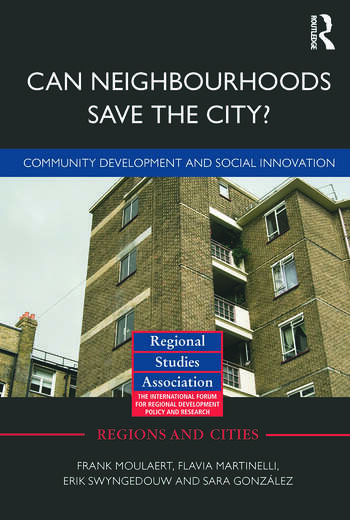 Can Neighbourhoods Save the City? Community Development and Social Innovation book cover