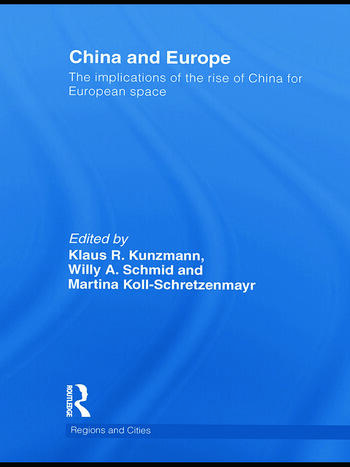 China and Europe The Implications of the Rise of China for European Space book cover