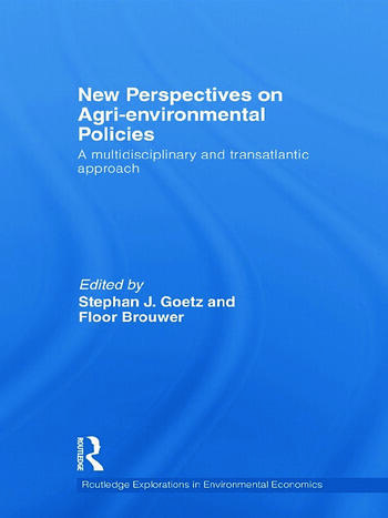 New Perspectives on Agri-environmental Policies A multidisciplinary and transatlantic approach book cover