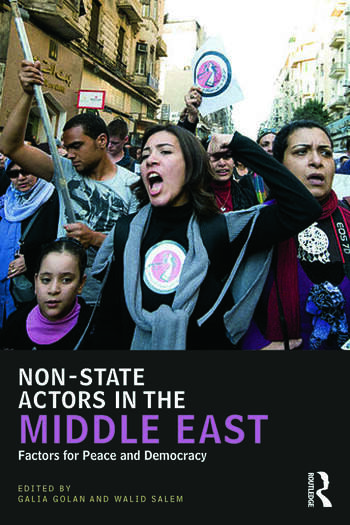 Non-State Actors in the Middle East Factors for Peace and Democracy book cover