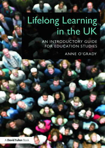 Lifelong Learning in the UK An introductory guide for Education Studies book cover