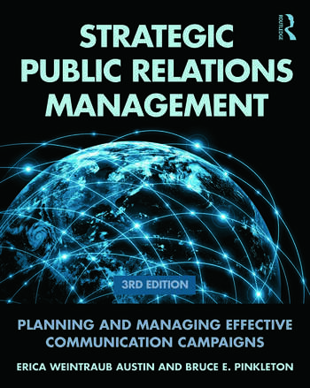 Strategic Public Relations Management Planning and Managing Effective Communication Campaigns book cover