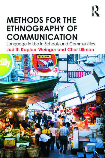 Methods for the Ethnography of Communication Language in Use in Schools and Communities book cover