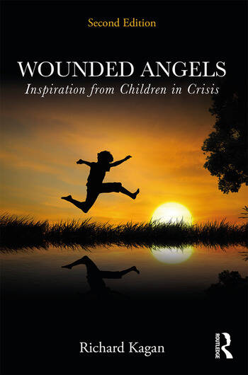 Wounded Angels Inspiration from Children in Crisis, Second Edition book cover