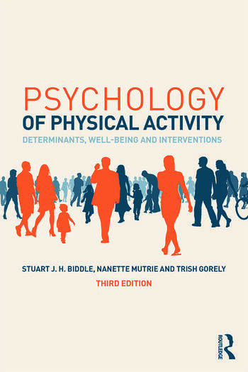 Psychology of Physical Activity Determinants, Well-Being and Interventions book cover