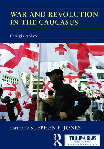 War and Revolution in the Caucasus Georgia Ablaze book cover