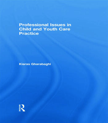 Professional Issues in Child and Youth Care Practice book cover