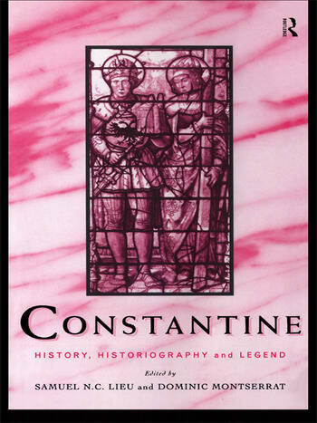 Constantine History, Historiography and Legend book cover