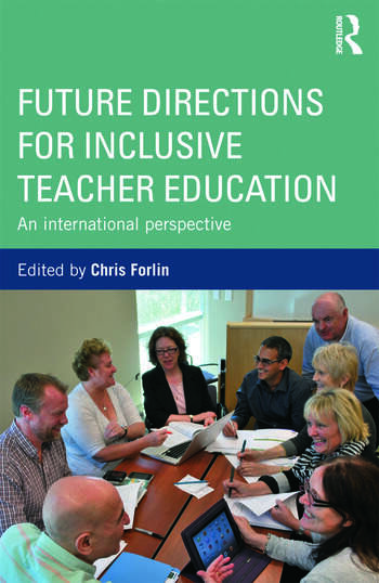 Future Directions for Inclusive Teacher Education An International Perspective book cover