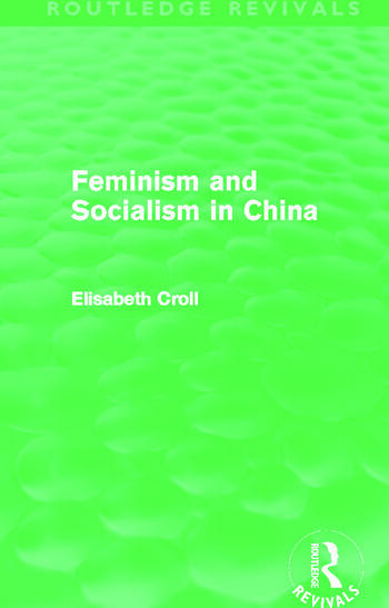 Feminism and Socialism in China book cover