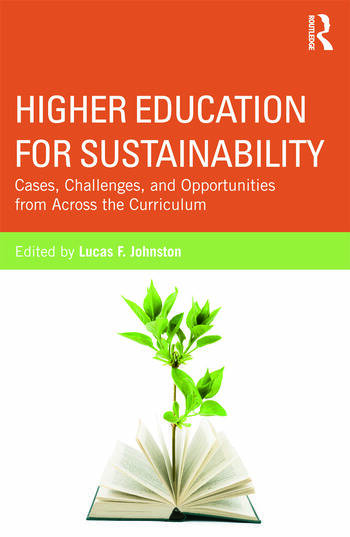 Higher Education for Sustainability Cases, Challenges, and Opportunities from Across the Curriculum book cover