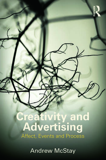 Creativity and Advertising Affect, Events and Process book cover