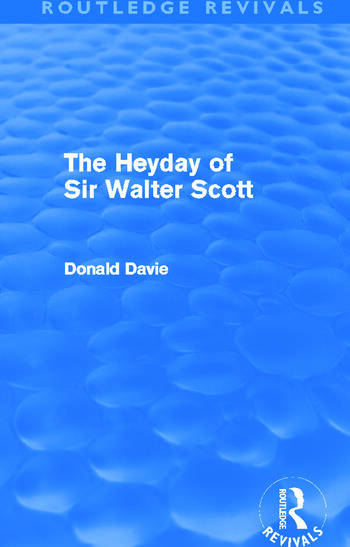 The Heyday of Sir Walter Scott (Routledge Revivals) book cover