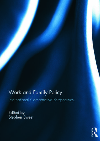 Work and Family Policy International Comparative Perspectives book cover
