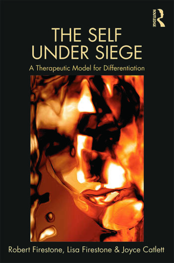 The Self Under Siege A Therapeutic Model for Differentiation book cover