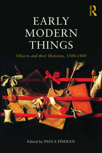 Objects and their Histories, 1500-1800 Objects and their Histories, 1500-1800 book cover
