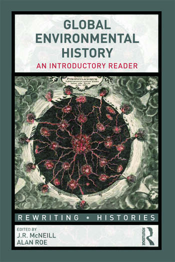 Global Environmental History An Introductory Reader book cover