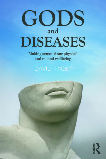 Gods and Diseases Making sense of our physical and mental wellbeing book cover