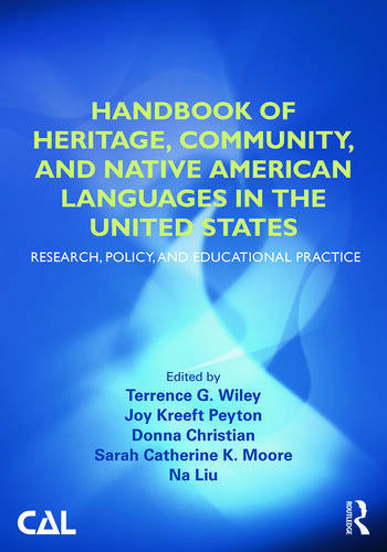 Handbook of Heritage, Community, and Native American Languages in the United States Research, Policy, and Educational Practice book cover