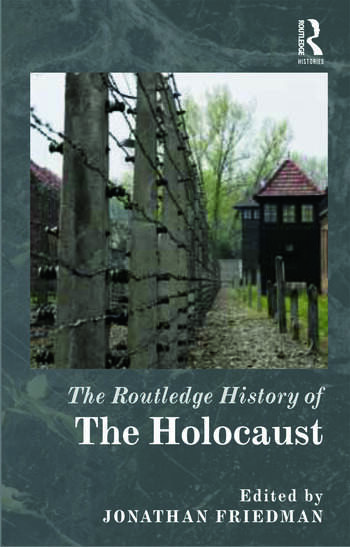 The Routledge History of the Holocaust book cover