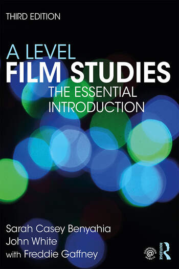 A Level Film Studies The Essential Introduction book cover