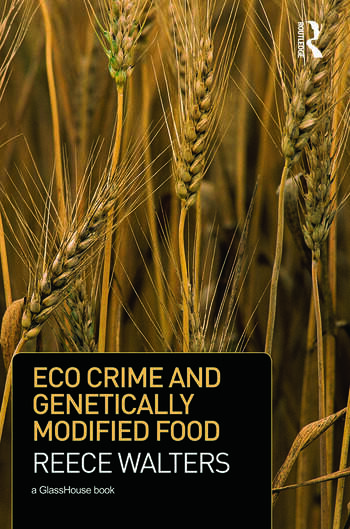 Eco Crime and Genetically Modified Food book cover
