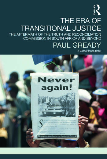 The Era of Transitional Justice The Aftermath of the Truth and Reconciliation Commission in South Africa and Beyond book cover