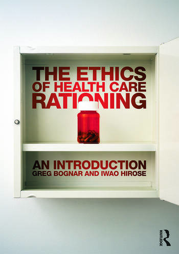 The Ethics of Health Care Rationing: An Introduction book cover