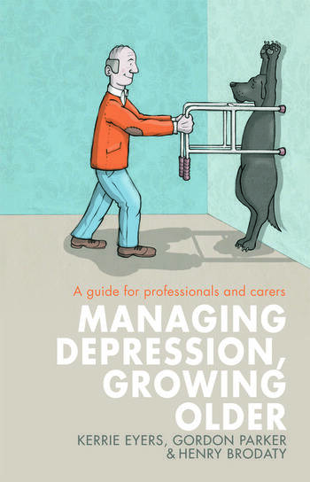 Managing Depression, Growing Older A guide for professionals and carers book cover