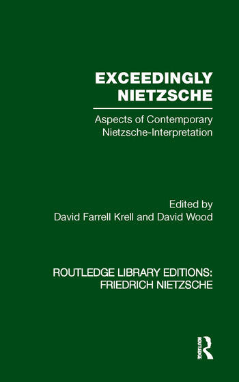Exceedingly Nietzsche Aspects of Contemporary Nietzsche Interpretation book cover