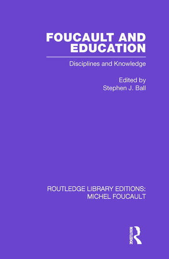 Foucault and Education Disciplines and Knowledge book cover