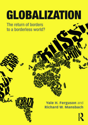 Globalization The Return of Borders to a Borderless World? book cover