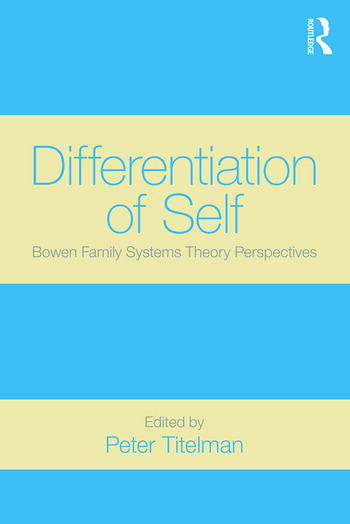 Differentiation of Self Bowen Family Systems Theory Perspectives book cover