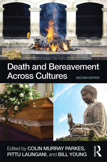 Death and Bereavement Across Cultures Second edition book cover
