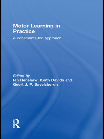 Motor Learning in Practice A Constraints-Led Approach book cover
