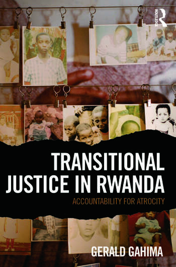 Transitional Justice in Rwanda Accountability for Atrocity book cover