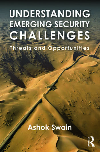 Understanding Emerging Security Challenges Threats and Opportunities book cover